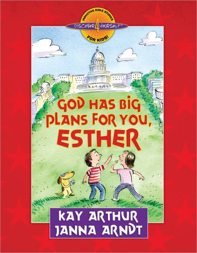 God Has Big Plans for You, Esther (Discover 4 Yourself® Inductive Bible Studies for Kids)