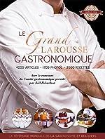 Le grand Larousse gastronomique de Présidé par Joël Robuchon Comité gastronomique