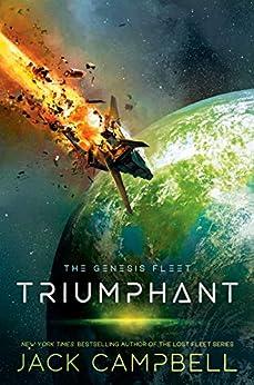 Triumphant (The Genesis Fleet Book 3) by [Jack Campbell]