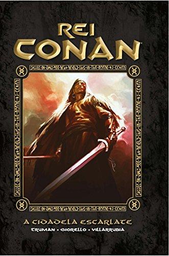 Rei Conan. A Cidadela Escarlate