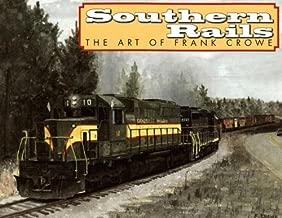 Southern Rails 2007 Calendar: The Art of Frank Crowe