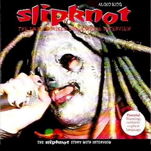 Slipnot: A Rockview Audiobiography audiobook cover art