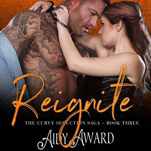 Reignite Audiobook By Aidy Award cover art