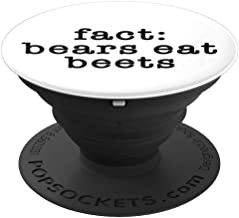 PopSockets: Bears Eat Beets - Funny Office Clever Fact - PopSockets Grip and Stand for Phones and Tablets
