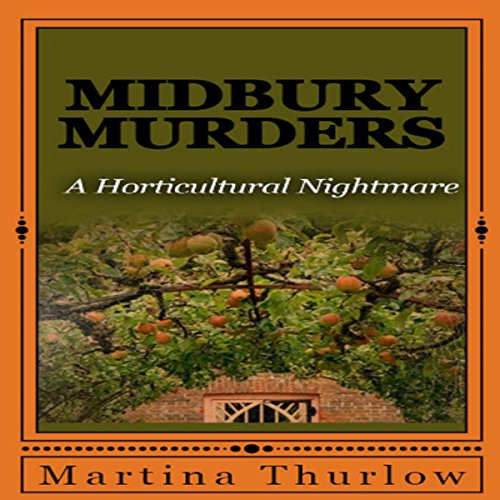 Couverture de Midbury Murders: Book One: A Horticultural Nightmare