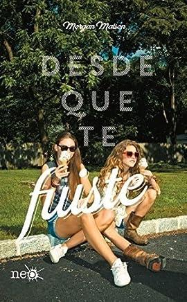 Desde que te fuiste (Spanish Edition) by Morgan Matson(2015-12-04)