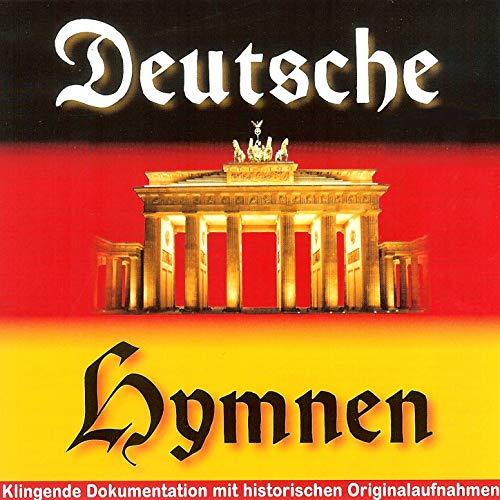 Deutsche Hymnen - Klingende Dokumentation mit historischen Originalaufnahmen