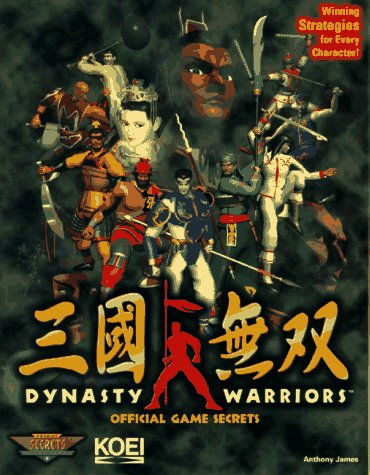 Dynasty Warriors: Official Game Secrets (Secrets of the Games Series)