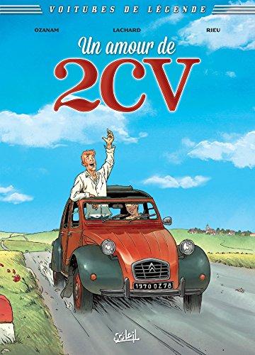 Voitures de légende T02 : Un amour de 2CV