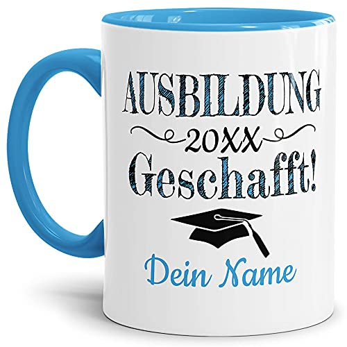 Tasse mit Spruch - Abschluss geschafft Ausbildung - zum selbst Gestalten mit Wunschname und Abschlussjahr - Geschenk für den Ausbildungsabschluss, Henkel & Innen Hellblau 300 ml   Personalisiert
