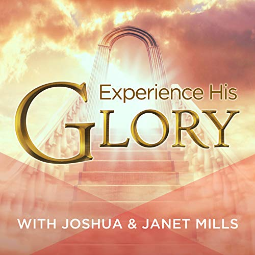 Experience His Glory