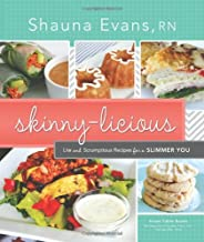 Skinny-licious: Life and Scrumptious Recipes for a Slimmer You