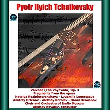Tchaikovsky: Voivoda (The Voyevoda) Fragments from the opera