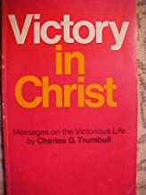 Victory in Christ - Messages on the Victorious Life
