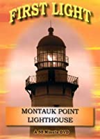 First Light: Montauk Point Lighthouse