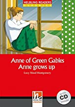 Anne of Green Gables. Anne Grows Up - Volume 1. Elementary Level (+ CD)