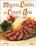 Magrets, confits et canard gras