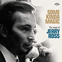 Some Kinda Magic: Songs Of Jerry Ross / Various