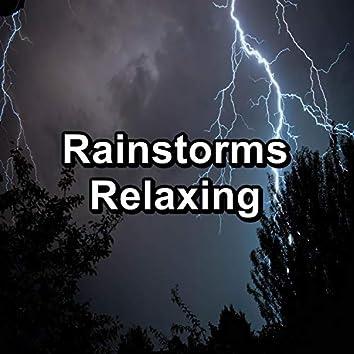 Rainstorms Relaxing