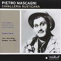 Cavalleria Rusticana - Boston Opera House 13/4/1957 by Zinka Milanov; Rosalind Elias; Richard Tucker; Metropolitan Opera / Fausto Cleva