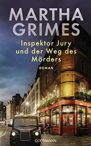 Inspektor Jury und der Weg des Mörders: Ein Inspektor-Jury-Roman 24 (Die Inspektor-Jury-Romane, Band 24)