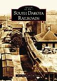 South  Dakota  Railroads   (SD)  (Images of Rail)
