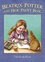 Beatrix Potter and Her Paint Box 080509170X Book Cover
