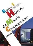 Historia del Mundo Contemporáneo. - 9788466773119
