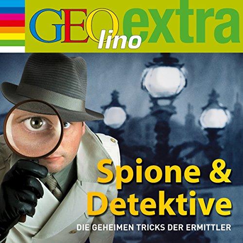 Spione & Detektive. Die geheimen Tricks der Ermittler     GEOlino extra Hör-Bibliothek              By:                                                                                                                                 Martin Nusch                               Narrated by:                                                                                                                                 Wigald Boning,                                                                                        div.                      Length: 55 mins     Not rated yet     Overall 0.0