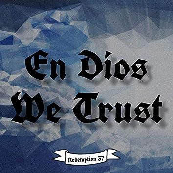 En Dios We Trust