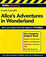 CliffsComplete Alice's Adventures in Wonderland (Cliffs Complete Study Editions)