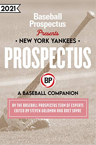 New York Yankees 2021: A Baseball Companion (English Edition)