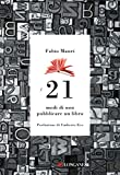 I 21 modi di non pubblicare un libro...