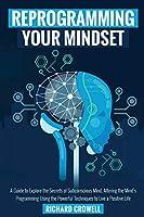Reprogramming your mindset