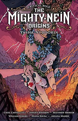 Critical Role: The Mighty Nein Origins--Yasha Nydoorin...