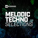 Melodic Techno Selections, Vol. 02
