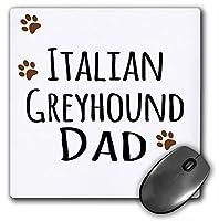 Italian Greyhound Dog Dad–Doggie by Breed–ブラウンPaw Prints–マウスパッド、8× 8インチ( MP _ 153929_ 1)