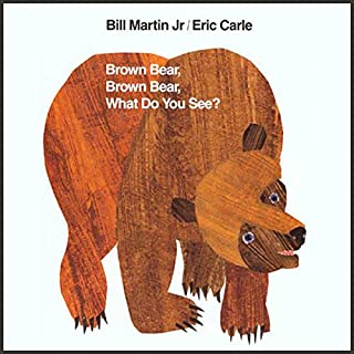 Brown Bear, Brown Bear, What Do You See? audiobook cover art