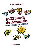 El book de Amanda. El inglés que no se aprende en clase (Otros)