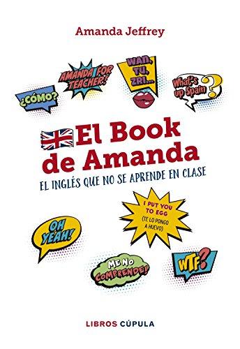 El book de Amanda. El inglés que no se aprende en clase (Otros ...