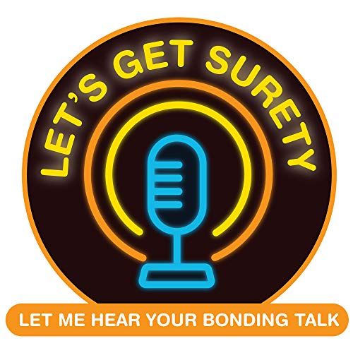 Let's Get Surety Podcast By National Association of Surety Bond Producers cover art
