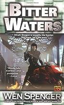Bitter Waters (Ukiah Oregon)