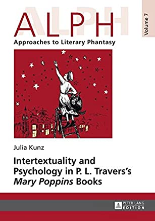 Intertextuality and Psychology in P. L. Traverss Mary Poppins Books