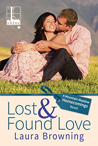 Lost & Found Love (Mountain Meadow Homecomings Book 2)
