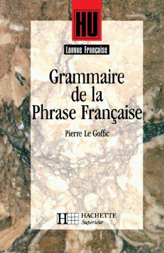 Grammaire de la phrase française - Livre de l'élève - Edition 1994 (HU Langue française)