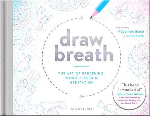 Draw Breath: The Art of Breathing