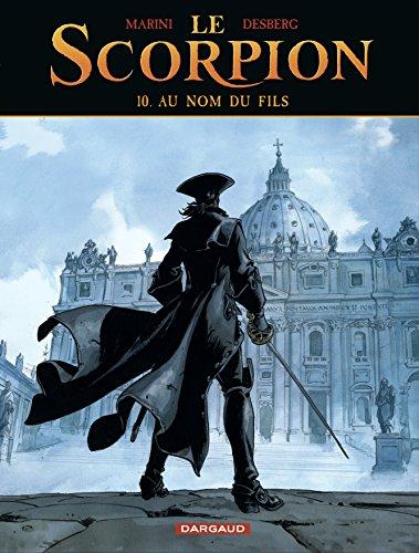 Le Scorpion - tome 10 - Au nom du fils