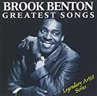 Greatest Songs [Us Import] by Brook Benton (1995-03-31)