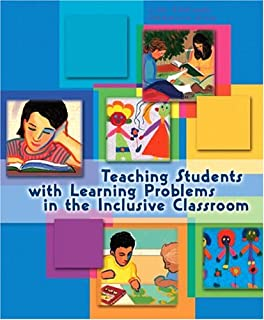 Teaching Students with Learning Problems in the Inclusive Classroom
