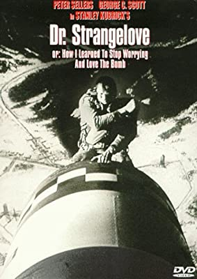 Dr. Strangelove: Or, How I Learned to Stop Worrying and Love the Bomb by Columbia TriStar Home Video